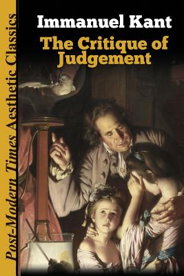 The Critique of Judgement - Kant, Immanuel