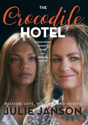 The Crocodile Hotel - Janson, Julie