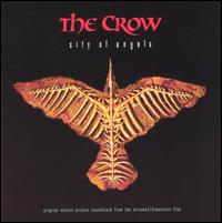 The Crow: City of Angels [Original Soundtrack] - Original Soundtrack