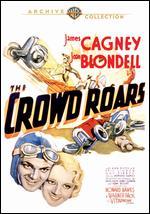 The Crowd Roars - Howard Hawks