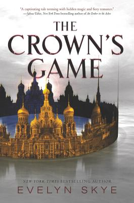 The Crown's Game - Skye, Evelyn