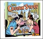 The Cruisin' Story 1957