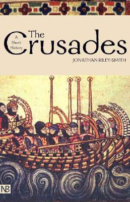 The Crusades: A History; Second Edition - Riley-Smith, Jonathan
