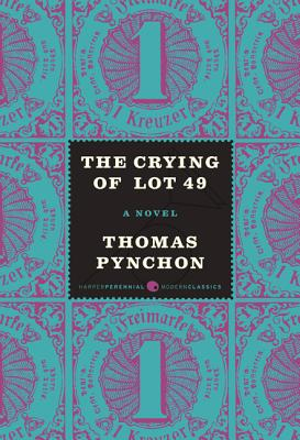 The Crying of Lot 49 - Pynchon, Thomas