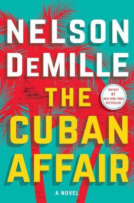 The Cuban Affair - DeMille, Nelson
