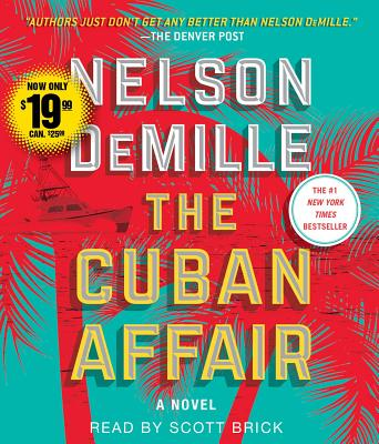 The Cuban Affair - DeMille, Nelson, and Brick, Scott (Read by)
