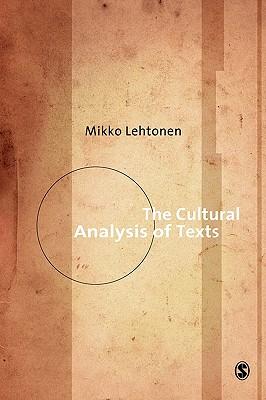 The Cultural Analysis of Texts - Lehtonen, Mikko