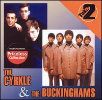 The Cyrkle & the Buckinghams: Take 2 - The Buckinghams & the Cyrkle