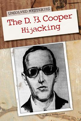 The D. B. Cooper Hijacking - Lusted, Marcia Amidon