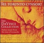 The Da Vinci Collection: Italian Music from the Time of Leonardo