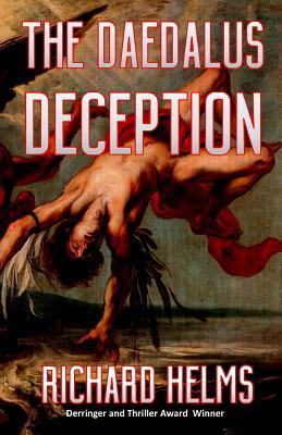 The Daedalus Deception - Helms, Richard