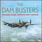 The Dam Busters: Rousing Songs, Anthems and Marches - Army Reserve Pipes & Drums; Australian Army Band; David Drury (organ); Cantillation (choir, chorus);...