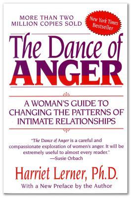 The Dance of Anger - Lerner, Harriet, PhD, PH D