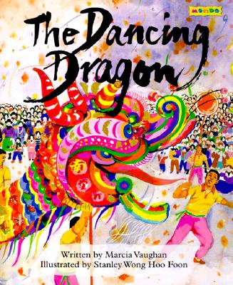 The Dancing Dragon - Vaughan, Marcia