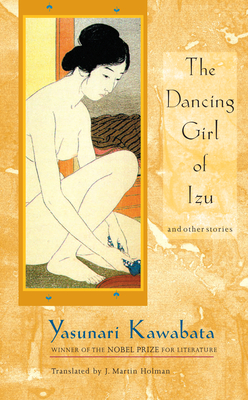 The Dancing Girl of Izu and Other Stories - Kawabata, Yasunari