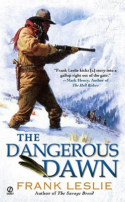 The Dangerous Dawn - Leslie, Frank, Mrs.
