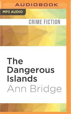 The Dangerous Islands - Bridge, Ann