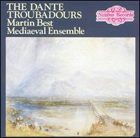 The Dante Troubadours - Martin Best Medieval Ensemble