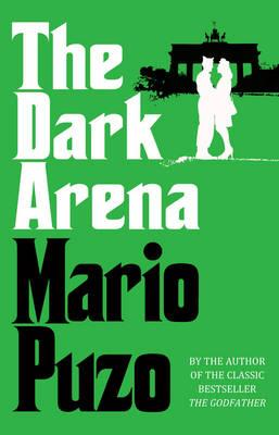 The Dark Arena - Puzo, Mario