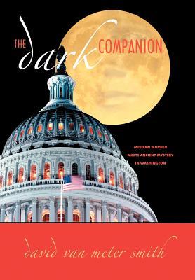The Dark Companion - Smith, David Vanmeter