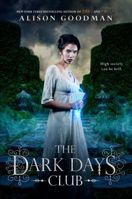 The Dark Days Club - Goodman, Alison