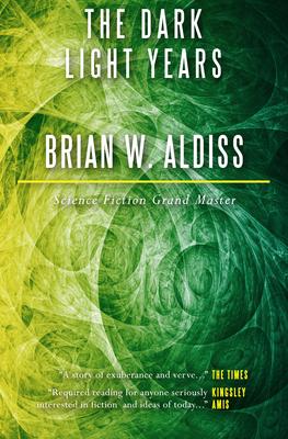The Dark Light Years - Aldiss, Brian W