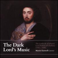 The Dark Lord's Music - Martin Eastwell (lute)