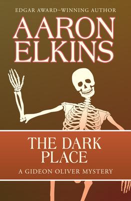 The Dark Place - Elkins, Aaron