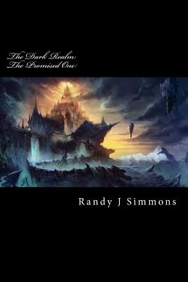The Dark Realm: The Promised One - Simmons, Randy J