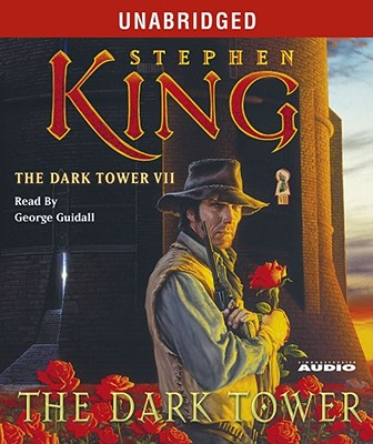 The Dark Tower - King, Stephen, and Guidall, George (Read by)