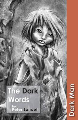The Dark Words - Lancett, Peter