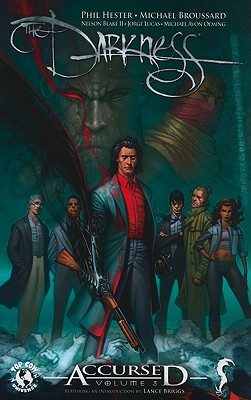 The Darkness Accursed Volume 3 - Hester, Phil, and Levin, Rob (Editor), and Broussard, Michael (Artist)