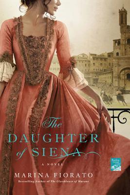 The Daughter of Siena - Fiorato, Marina