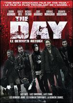 The Day (Le Dernier Refuge)