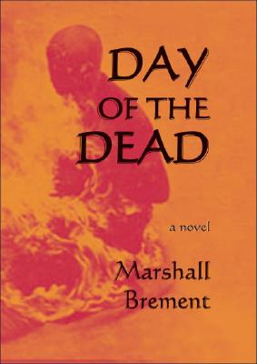 The Day of the Dead - Brement, Marshall