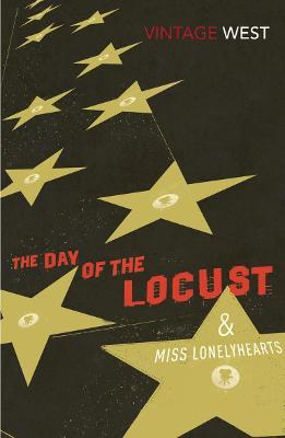 The Day of the Locust and Miss Lonelyhearts - West, Nathanael