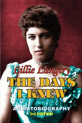 The Days I Knew - Langtry, Lillie