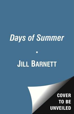 The Days of Summer - Barnett, Jill