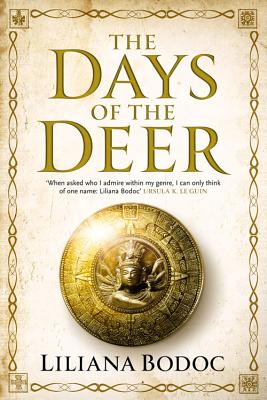The Days of the Deer - Bodoc, Liliana