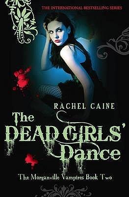 The Dead Girls' Dance - Caine, Rachel