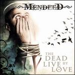 The Dead Live by Love