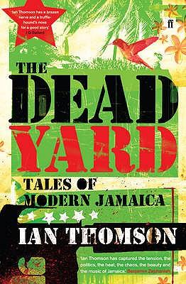 The Dead Yard - Thomson, Ian
