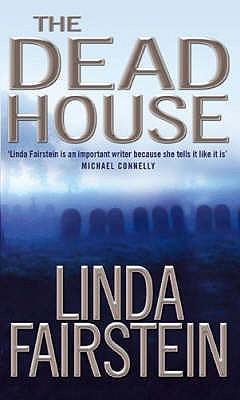 The Deadhouse - Fairstein, Linda