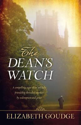 The Dean's Watch - Goudge, Elizabeth