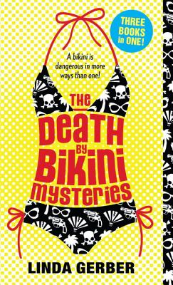 The Death by Bikini Mysteries - Gerber, Linda