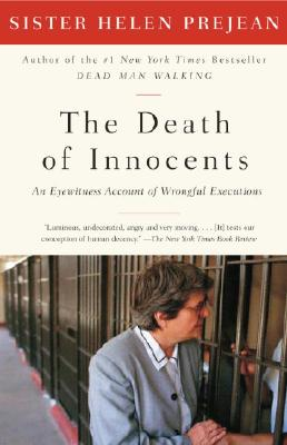 The Death of Innocents: An Eyewitness Account of Wrongful Executions - Prejean, Helen, Sister, Csj