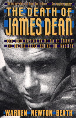 The Death of James Dean - Beath, Warren N