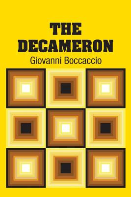 The Decameron - Boccaccio, Giovanni