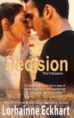 The Decision - Eckhart, Lorhainne