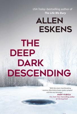 The Deep Dark Descending - Eskens, Allen